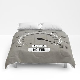 No Risk No Fun Comforters