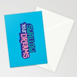 Swallow Your Dreams. - A Lower Management Motivator Stationery Cards