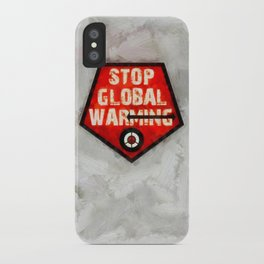 STOP GLOBAL MING ! iPhone Case