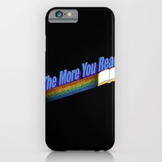 The More You Read... iPhone 6s Slim Case