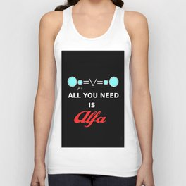 All You need is Alfa Unisex Tank Top