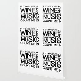 Wine and Country Music Funny Gift Wallpaper