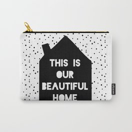 This is our beautiful home quote Polka Dots pattern Carry-All Pouch