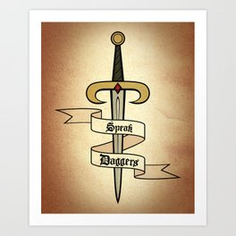 Speak Daggers Art Print