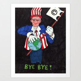 Bye Bye! Art Print