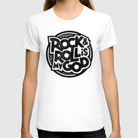 rock and roll T-shirts featuring Rock & Roll God by Josh LaFayette