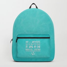 Life Is A Shipwreck Quote Backpack