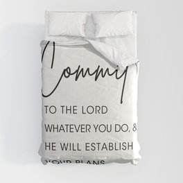 Commit to the lord Comforters