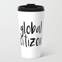 Global Citizen Travel Mug
