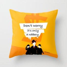 Robbery Throw Pillow