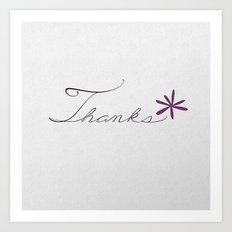 thanks [violet*] Art Print