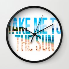Take Me to the Sun 2 Wall Clock