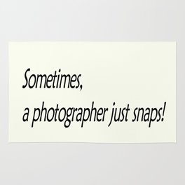 Sometimes, a photographer just snaps! Rug