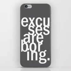excuses are boring. iPhone & iPod Skin