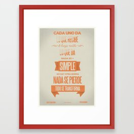 Todo se Transforma Framed Art Print