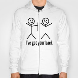 I'VE GOT YOUR BACK Hoody