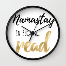 Namastay in Bed and Read Wall Clock
