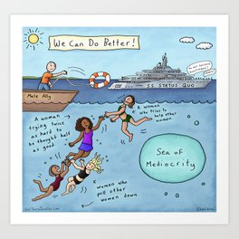 We Can Do Better: Empowering Women Art Print