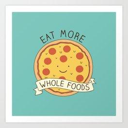 Whole foods! Art Print