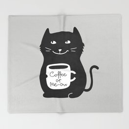Coffee or Me-ow Throw Blanket