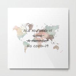 All you need is no virus Metal Print