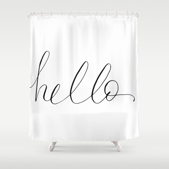 Just A Fancy Hello Shower Curtain By
