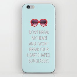 DON'T BREAK MY HEART iPhone Skin