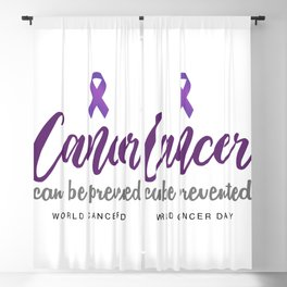 Cancer can be prevented- World Cancer Day Awareness 4th February Blackout Curtain