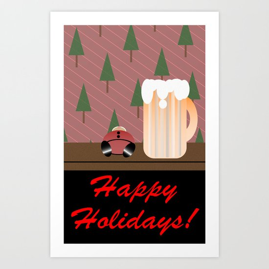Drunken Holidays! Art Print