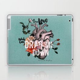 Drag Me Down Laptop & iPad Skin
