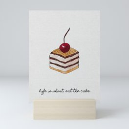 Life Is Short, Dessert Quote Mini Art Print