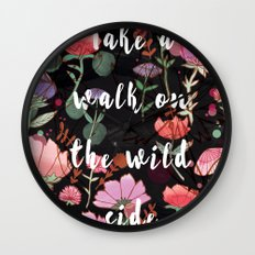 Take A Walk On The Wild Side Wall Clock