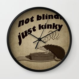 Not blind, just kinky! Wall Clock