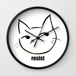 Resist kitty Wall Clock