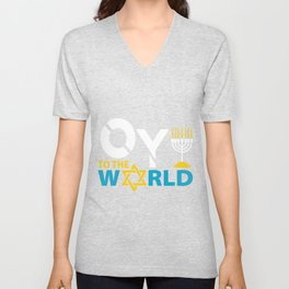 Oy To The World Holiday Fan And Jew Gift Unisex V-Neck