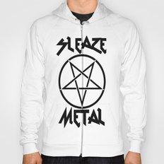 SLEAZE METAL Hoody