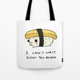 Sushi You Tote Bag