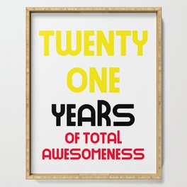 twenty one years of total awesomeness cute birthday gift idea Serving Tray