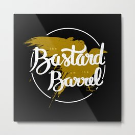 the bastard from the barrel Metal Print