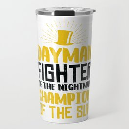 DAYMAN! Travel Mug