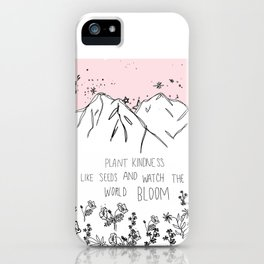 Plant Kindness Like Seeds iPhone Case