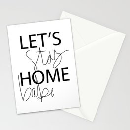 Let's Stay Home Stationery Cards