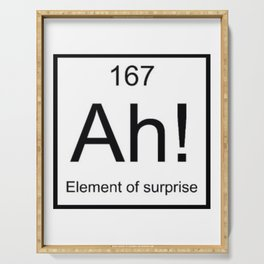 Ah The Element of Surprise T-Shirt Gift for Science Geek Short Sleeve Unisex T-Shirt Serving Tray