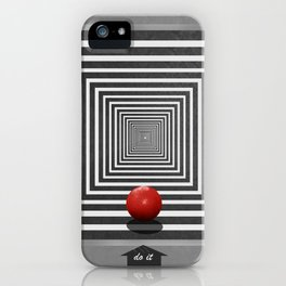 Do it if you want it iPhone Case