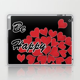 Be happy . Gift .2 Laptop & iPad Skin