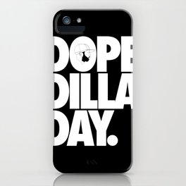 Dope Dilla Day iPhone Case