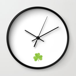 I'm Drinker Not Fighter St. Patrick's Day T-Shirt Wall Clock