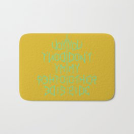You don't know my other side Bath Mat