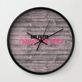 NO FILTER! Wall Clock