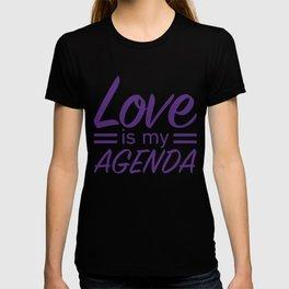 LOVE IS MY AGENDA purple T-shirt